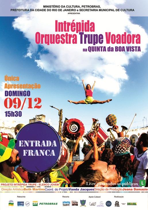 Orquestra Voadora e Intrépida Trupe Quinta da Boa Vista
